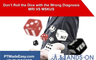 Don't Roll the Dice with the Wrong Diagnosis: MRI VS MSKUS