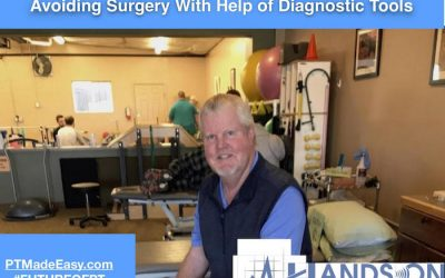 Real Life PT Success Story: Avoiding Surgery with Help of Diagnostic Tools