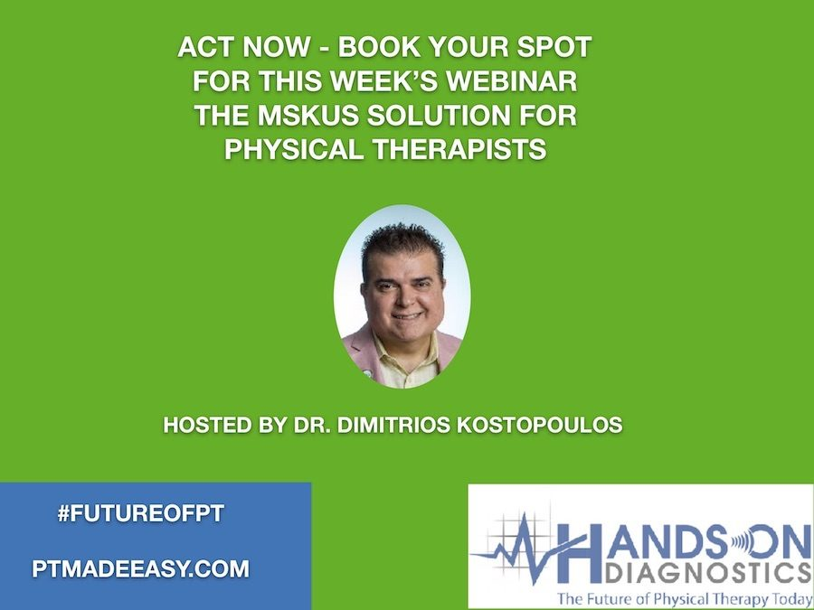 Announcing New Webinar: MSKUS Solution for Physical Therapists
