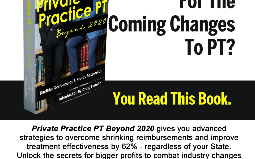 """Private Practice PT –  Beyond 2020"" is Now in PRINT & AUDIO"